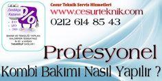 Kombi Bakımı 0212 614 85 43 Kombi Teknik Servis