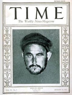 TIME Cover - Vol. 6 Nº 7: Abd-el-Krim | Aug. 17, 1925                http://en.wikipedia.org/wiki/Abd_el-Krim