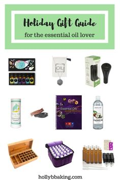 Holiday Gift Guide for the Essential Oil Lover. Ten great and useful gifts for anyone on your list that loves Essential Oils.