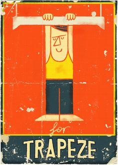 Trapeze...Illustrated alphabet letters by Paul Thurlby