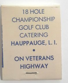 Hauppauge Country Club Matchbook FS Long Island NY Golf Course Veterans Highway