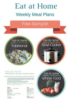 Eat at Home FREE Weekly Meal Plans and Grocery Lists - Get Organized!
