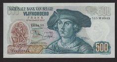 Belgium banknotes 500 Belgian francs banknote 1975 Bernard Van Orley & Margaret of Austria. Bank Account Balance, Old Money, My Childhood Memories, Getting Old, The Past, Coins, History, Retro, World
