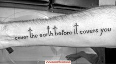 Cover the earth before it covers you. Travel Tattoo. Famous Travel Quotes.