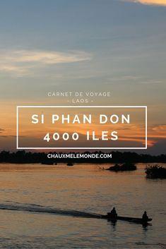 Si Phan Don o� les 4000 iles un petit paradis tropical tout au sud du Laos.
