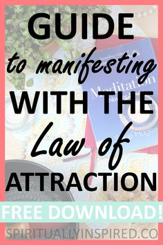 Seven guidelines to manifesting what you desire using the Law of Attraction. Myths are debunked in this blog post so you can truly understand how to manifest whatever you want!