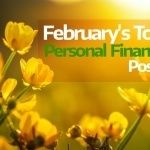 February's top money saving and personal finance posts revealed!