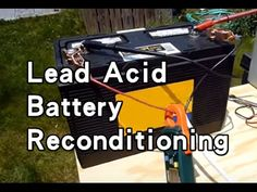Battery Reconditioning - acid battery reconditioning - Save Money And NEVER Buy A New Battery Again