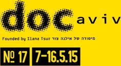 17th Docaviv International Film Festival - Tel Aviv, Israel (7-16 May 2015)