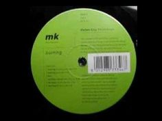 MK - Burning (Original Vibe Mix) [1992] - YouTube
