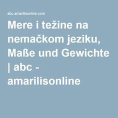 Mere i težine na nemačkom jeziku, Maße und Gewichte | abc - amarilisonline