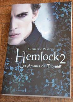 Les Lectures de Val : Hemlock2 : les arcanes de Thornhill de Kathleen Pe...