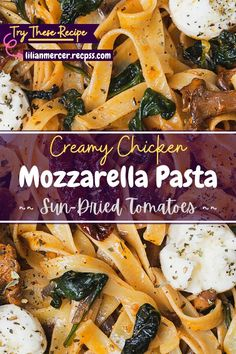Creamy Chicken Mozzarella Pasta with Sun-Dried Tomatoes. is an extremely popular dish among Italian immigrants who came to the United States. #ChickenMozzarellaPasta #SundriedTomatoPasta #CreamyChickenPasta #GrilledChickenPasta #CreamyTomatoPasta #PastaCheese #CreamyMushroomPasta #GarlicPasta #CheesyChicken Best Easy Dinner Recipes, Cooking Recipes For Dinner, Top Recipes, Amazing Recipes, Easy Recipes, Whole Food Recipes, Grilled Chicken Pasta, Chicken Pasta Dishes, Chicken Parmesan Recipes