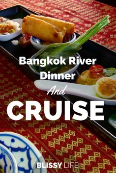 To get to know Bangkok: Enjoy dinner and a cruise on the river! via @blissy_life
