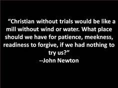 --John Newton #Christian #trials