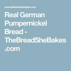 Real German Pumpernickel Bread - TheBreadSheBakes.com