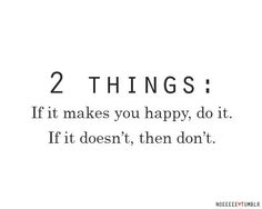 Number one rule in life!