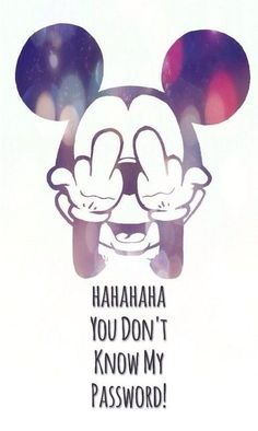 You Don't Know My Password Disney Wallpaper Celular Android e iOS Mickey Mouse Wallpaper Iphone, Lock Screen Wallpaper Iphone, Cute Wallpaper For Phone, Cute Disney Wallpaper, Cute Wallpaper Backgrounds, Funny Wallpapers, Cartoon Wallpaper, Dont Touch My Phone Wallpapers, Vintage Disney