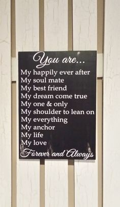 Anniversary - Birthday - Wedding - Christmas Gift for Him or Her - You are my... Rustic Wood Sign! Can be displayed year round.. This sign says it: