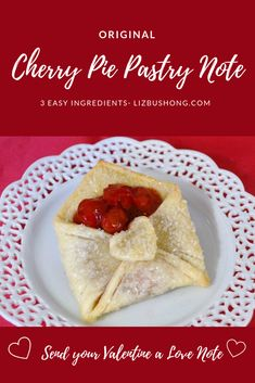 Cherry Pie Pastry Envelope - Liz Bushong Three easy ingredients, pastry, cherry pie filling and sparkling sugar. Simple to make and bake. Use a notecard as a pattern, and send a sweet pastry note for any occasion. Valentine Desserts, Valentines Day Food, Valentine Ideas, Canned Cherries, Sweet Cherries, Just Desserts, Dessert Recipes, Canning Cherry Pie Filling, Refrigerated Pie Crust