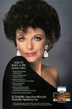 Scoundrel was introduced in 1980 by Revlon and promoted by Joan Collins on the back of her success playing Alexis Carrington in Dynasty.