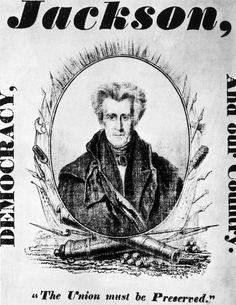 ANDREW JACKSON Campaign Poster PICTURES PHOTOS and IMAGES