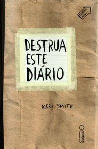 De cara nas letras: Sorteio: Destrua este Diário