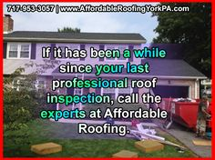 If it has been a while since your last professional roof inspection, call the experts at Affordable Roofing. With 40 plus years of experience in residential and commercial roofing, our experts have seen it all.  717-953-3057 | www.AffordableRoofingYorkPA.com