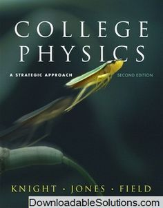 Test Bank For College Physics Strategic Approach 2nd Edition Randall D Knight Brian