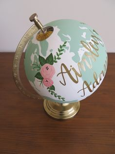 Mint & pink custom globe // Baby girl birthday decor, painted, handlettered, calligraphy, flowers, floral, gold