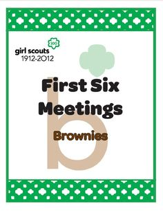 We laid out the first 6 meetings for the Brownie Quest Journey. Use these to jump start your Journey experience!