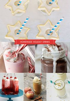 Homemade Holiday Drink Recipes.  Here are six homemade drink recipes that are guaranteed to turn the heads and brighten the spirits of your Holiday guests. Don't let their good looks fool you – these beauties are filled with yummy, unexpected flavors.