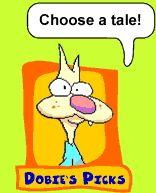 Dobie's Picks: Choose a tale!