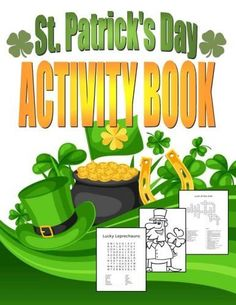St. Patrick's Day Activity Book: Saint Patrick's Day Book for Kids Ages 6-12 (Holiday Coloring Books