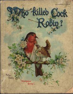 WHO KILLED COCK ROBIN