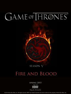 Game of Thrones Season 5 Fire and Blood