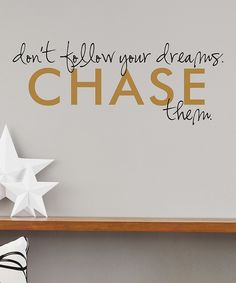 Look at this Black & Gold Chase Your Dreams Wallquotes Decal on #zulily today!