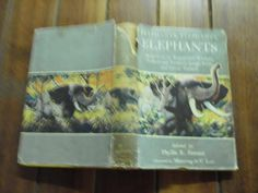 Other Antiquarian & Collectable - PHYLLIS R. FENNER - ELEPHANTS, ELEPHANTS, ELEPHANTS -ROGUES, WORKERS, TUSKERS, - 1955 ED HARDBACK for sale in Napier (ID:160032241)