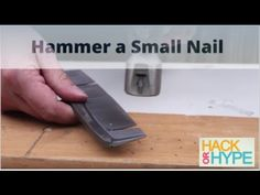 Hack or Hype: How to Hammer a Small Nail