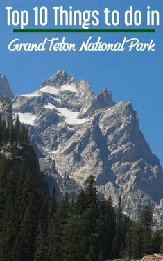 Grand Teton National Park | Grand Tetons attractions | What to do in Grand Tetons | US National Parks