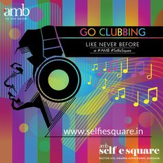 AMB SelfieSquare offers you a perfect place to party with a vibrant ambience that'll tickle your senses. Looking to set up a fine pub/club? There you go! Enter the Clubbing Zone at AMB Selfie Square! Book your space now!...http://www.selfiesquare.in/