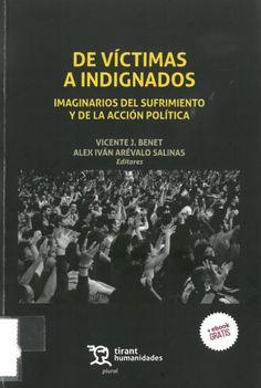 De víctimas a indignados. Valencia : Tirant lo Blanch, 2016, 237 p.
