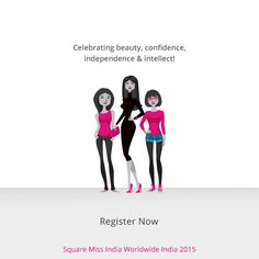 Don't miss out on this great opportunity to represent ‪#‎India‬ Internationally. Participate in Miss India Worldwide India 2015! Click the Sign Up tab on our Facebook page and ‪#‎Register‬ TODAY! http://www.squaremissindia.in/