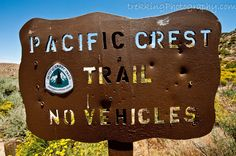Pacific Crest Trail Sign The pacific crest trail