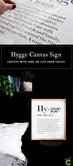 a5e851087b Hygge Canvas Sign designed by WhipperBerry and created with  cricut Iron-On  lite along