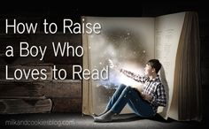How to Raise a Boy Who Loves to Read