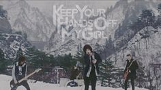 """KEEP YOUR HANDs OFF MY GIRL - """"stand by you"""" Official Music Video"""