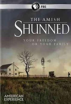AMERICAN EXPERIENCE:AMISH SHUNNED