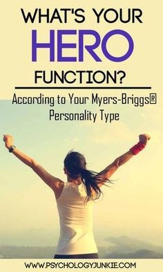 """What's your """"heroic"""" function according to personality theory? Find out! #MBTI #INFJ #INTJ #INFP #INTP #ISTJ #ISFJ"""