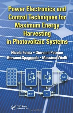 Download Power Electronics and Control Techniques for Maximum Energy Harvesting in Photovoltaic Systems (Industrial Electronics) ebook free by Array in pdf/epub/mobi
